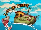 Play Lets go Fishing