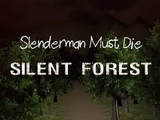 Play Slenderman Must Die Silent Forest