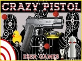 Play Crazy Pistol