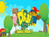 Play Didi  Friends Guess What