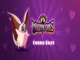 Play Mysticons Choko Say